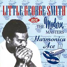 Little George Smith - Harmonica Ace (CDCHD 337)