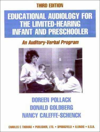 Educational Audiology for the Limited-Hearing Infant and Preschooler : An Audito