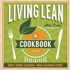 The Dolce Diet Living Lean Cookbook Volume 2 by Mike Dolce, Brandy Roon (Paperback / softback, 2014)