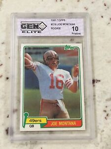 1981 Topps Football #216 Joe Montana HOF SF 49ers Graded 10 Gem Elite Rookie RC