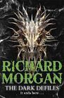 The Dark Defiles by Richard Morgan (Paperback, 2015)