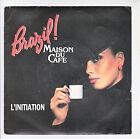 """BRAZIL MAISON DU CAFE Film Pub Vinyl 45T 7"""" L'INITIATION Steve SHEHAN Promo RARE"""