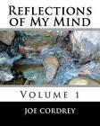 Reflections of My Mind by Joe Cordrey (Paperback / softback, 2011)
