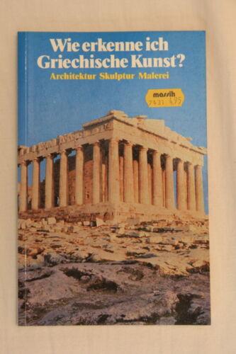 1 von 1 - Belser Kunsterkenner Wie erkenne ich Griechische Kunst? Architektur Skulptur Mal