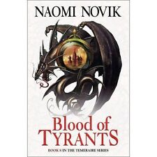Blood of Tyrants by Naomi Novik (Paperback, 2014)