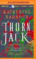 Night and Nothing: Thorn Jack 1 by Katherine Harbour (2014, MP3 CD, Unabridged)