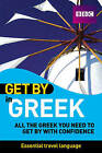 Get by in Greek by Pearson Education Limited (Paperback, 2007)