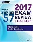 Wiley FINRA: The Securities Trader Examination by Wiley (Paperback, 2017)