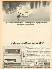 Publicité 1964  COPIEUR RANK XEROX 813