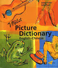 Milet Picture Dictionary: Chinese-English by Sally Hagin, Sedat Turhan (Hardback, 2003)