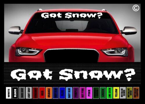 "40/"" Got Snow Ski Snowboard Snowmobile Car Decal Sticker Windshield Banner"