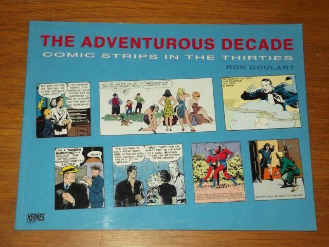 Adventurous Decade Comic Strips in Thirties Goulart (Paperback)< 9781932563702