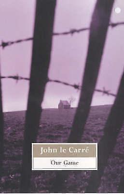 Our Game, Le Carré, John, Very Good Book