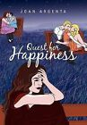 Quest for Happiness by Joan Argenta (Hardback, 2011)