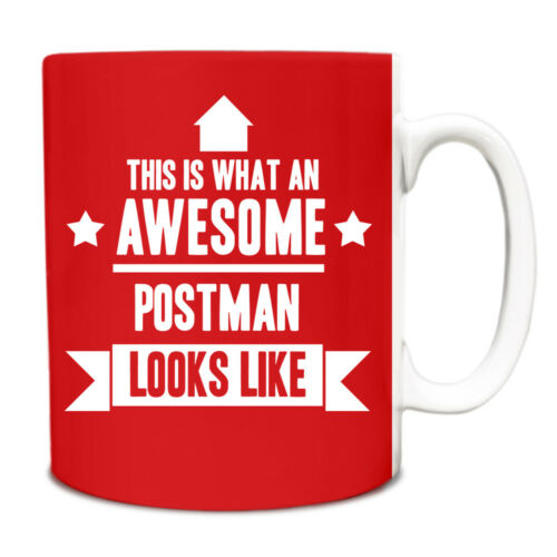 This is what an AWESOME Postman Looks like Mug Gift idea coffee cup 161