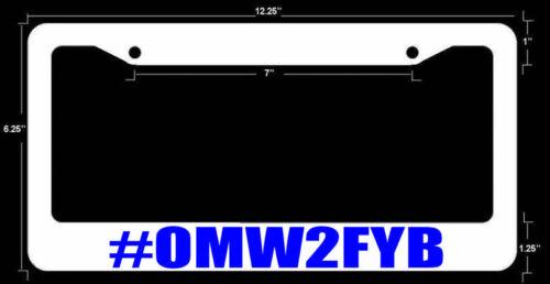omw2fyb funny dope JDM License Plate Frame WHT FR BLUE ART