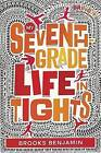 My Seventh-Grade Life in Tights by Brooks Benjamin (Hardback, 2016)