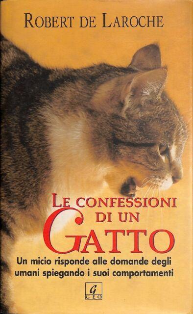 Le confessioni di un gatto - Robert de Laroche - Gruppo Editoriale Armenia 5323