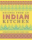 Recipes from an Indian Kitchen by Parragon (Hardback, 2013)