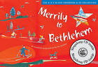 Songbooks: Merrily to Bethlehem (Book + CD): 44 Christmas Songs and Carols for Children by David Gadsby, Ivor Golby (Mixed media product, 2003)