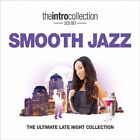 Smooth Jazz (Intro Collection): Ultimate Late Night Collection by Various Artists (CD, Feb-2009, Union Square Music)