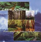 Painoscapes for the Trails of North America by Laura Sullivan (CD, 2003, Sentient Spirit Records)