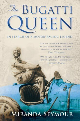 1 of 1 - The Bugatti Queen By Miranda Seymour