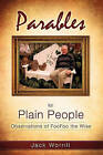 Parables for Plain People by Jack Worrill (Paperback / softback, 2010)