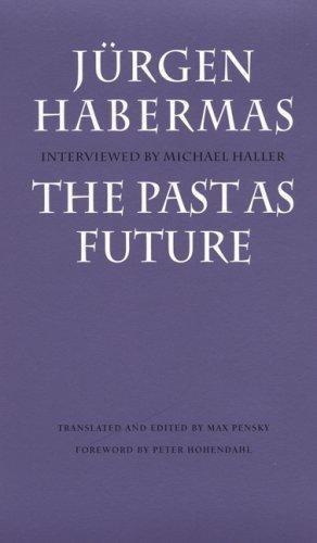 Past as Future by Habermas, Jurgen