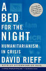 Bed for the Night by Rieff David (Paperback, 2003)