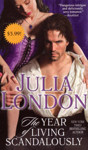 1 of 1 - THE YEAR OF LIVING SCANDALOUSLY JULIA LONDON BRAND NEW BOOK