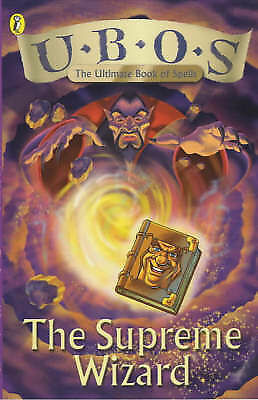 U.B.O.S (the Ultimate Book of Spells) :  The Supreme Wizard,  EXCELLENT PB    H5