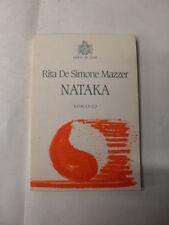 DE SIMONE MAZZER - NATAKA - ED.DEL LEONE - 1°ED.1999 **AUTOGRAFATO