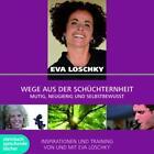 Wege aus der Schüchternheit von Eva Loschky (2014)