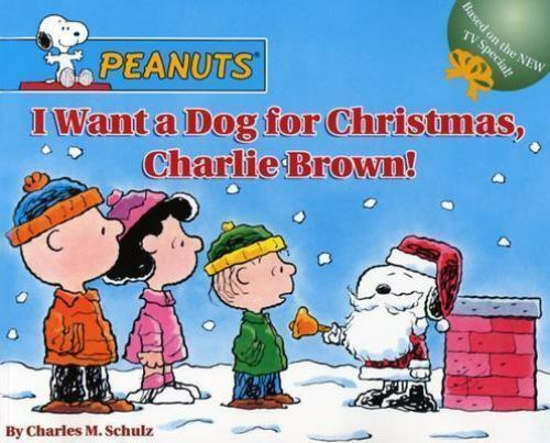 I Want A Dog For Christmas Charlie Brown.Peanuts I Want A Dog For Christmas Charlie Brown By Charles Schulz 2004 Picture Book For Sale Online Ebay