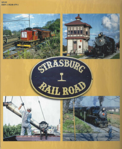 NEW BOOK Lancaster County Penn - STRASBURG RAIL ROAD in Color