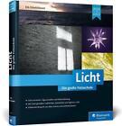 Licht. Die große Fotoschule von Eib Eibelshäuser (2015, Gebundene Ausgabe)