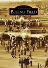 Boeing Field by Cory Graff (Paperback / softback, 2008)