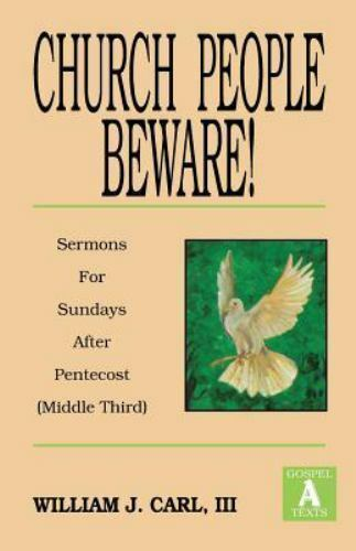 Church People Beware! by William J., III Carl (1992, Paperback)