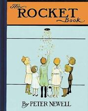 Peter Newell Children&#39s Bks.: Rocket Book by Peter Newell (2016, Hardcover)