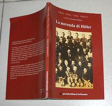 Annalina Molteni LA MERENDA DI HITLER - Ottimo Nazismo Adolf