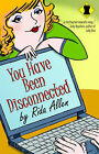 You Have Been Disconnected by Rida Allen (Paperback, 2004)