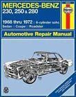 Mercedes-Benz 250 and 280 Owner's Workshop Manual by Peter G. Strasman, J. H. Haynes (Hardback, 1987)
