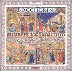 Boccherini: Giuseppe Riconosciuto (CD, 2001, 2 Discs, Bongiovanni)