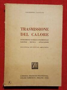 Humble C4648-trasmissione Del Calore-calcolo-tecnica-app.,dalberto Faggiani, 2° Ed 1946