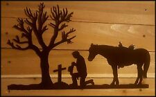 """Praying COWBOY and horse 20""""X10""""  Hand Made in Waco Texas"""