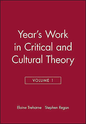 THE YEAR'S WORK IN CRITICAL AND CULTURAL THEORY: VOLUME 1 - 1991., Regan, Stephe