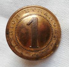 Bouton 1° LEGION ETRANGERE Second Empire Napoléon III ORIGINAL 23 mm Foreign FFL