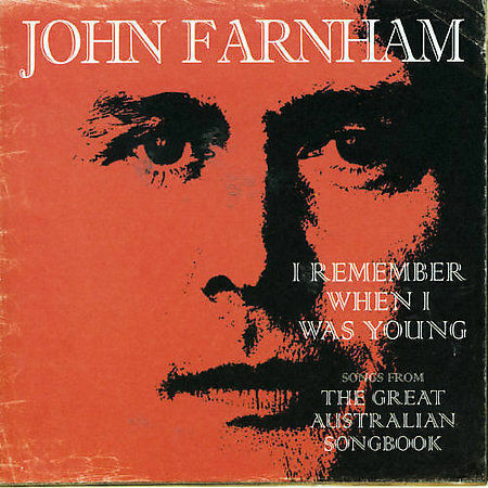 1 of 1 - I Remember When I Was Young: Songs from the Great Australian Songbook by John F…