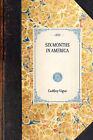 Six Months in America by Godfrey Vigne (Paperback / softback, 2007)